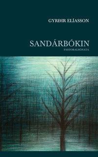 Sandárbókin  by  Gyrðir Elíasson