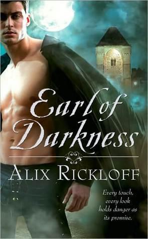 Earl of Darkness (Heirs of Kilronan Trilogy, #1) Alix Rickloff