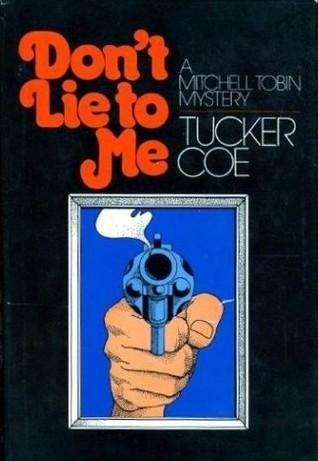 Dont Lie To Me (Mitch Tobin, #5)  by  Donald E. Westlake