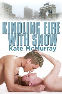 Kindling Fire with Snow  by  Kate McMurray