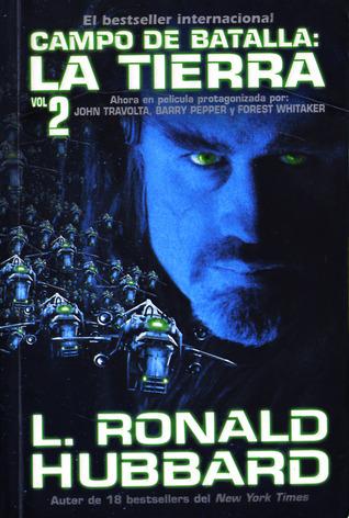 Campo de Batalla: La Tierra. Vol.2  by  L. Ron Hubbard