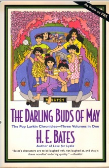 The Pop Larkin Chronicles: The Darling Buds of May  by  H.E. Bates