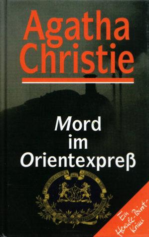 Mord im Orientexpreß  by  Agatha Christie