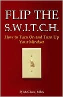 Flip the SWITCH  by  P.J. McClure