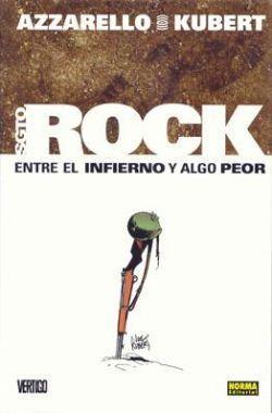 Sgto. Rock: Entre el Infierno y algo peor (Coleccción Vertigo #253) Brian Azzarello