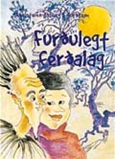 Furðulegt ferðalag  by  Aðalsteinn Ásberg Sigurðsson