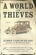 A World of Thieves James Carlos Blake