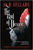 The End Of Desire M.R. Sellars
