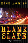 Blank Slate  by  Zack Hamric