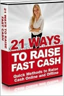 21 Ways To Raise Fast Cash Lou Diamond
