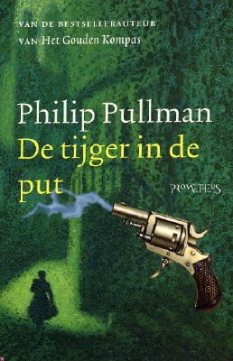 De tijger in de put (Sally Lockhart Trilogy, #3) Philip Pullman