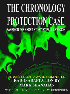 The Chronology Protection Case  by  Paul Levinson