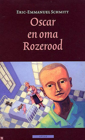 Oscar En Oma Rozerood  by  Éric-Emmanuel Schmitt