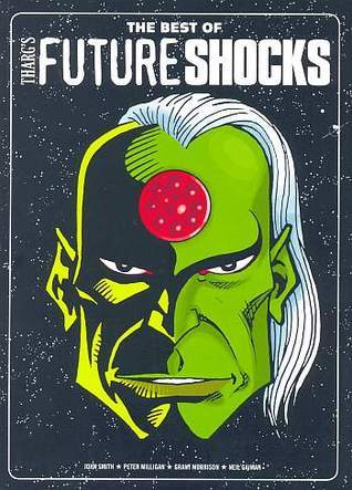 The Best Of Thargs Future Shocks  by  Peter Milligan