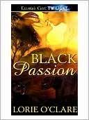Black Passion (Black Jag, #2) Lorie OClare