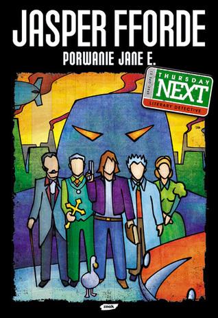 Porwanie Jane E. (Thursday Next, #1)  by  Jasper Fforde