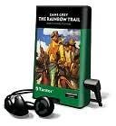 The Rainbow Trail [With Headphones] Zane Grey