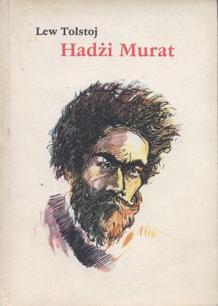 Hadżi Murat Leo Tolstoy