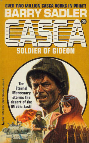 Soldier of Gideon (Casca, #20)  by  Barry Sadler