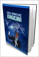 E-mail marketing magician  by  Lou Diamond