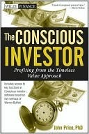 The Conscious Investor: Profiting from the Timeless Value Approach John Price