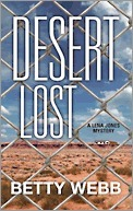 Desert Lost (A Lena Jones Mystery #6) Betty Webb