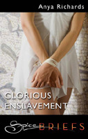 Glorious Enslavement Anya Richards