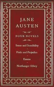 Jane Austen: Four Novels: Sense and Sensibility / Pride and Prejudice / Emma / Northanger Abbey  by  Jane Austen