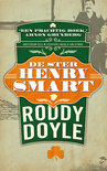 De ster Henry Smart (The Last Roundup, #1)  by  Roddy Doyle