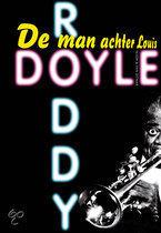 De man achter Louis  by  Roddy Doyle