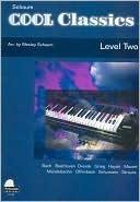 Cool Classics: Level 2 Wesley Schaum