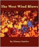 The West Wind Blows Linsey Lanier