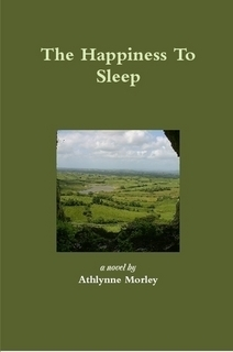 The Happiness To Sleep  by  Athlynne Morley