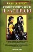 Il sacrificio  by  Kristine Kathryn Rusch