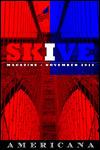 Skive Magazine - Americana - November 2010  by  Matthew Glenn Ward