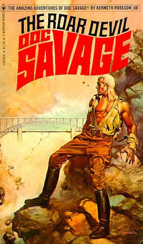 The Roar Devil (Doc Savage #88)  by  Kenneth Robeson