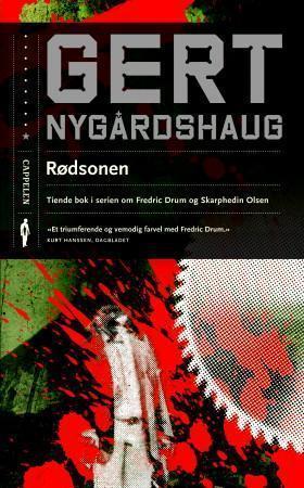 Rødsonen (Fredric Drum, #10) Gert Nygårdshaug