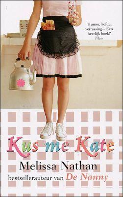 Kus me Kate  by  Melissa Nathan
