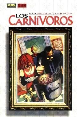 Los Carnívoros  by  Peter Milligan