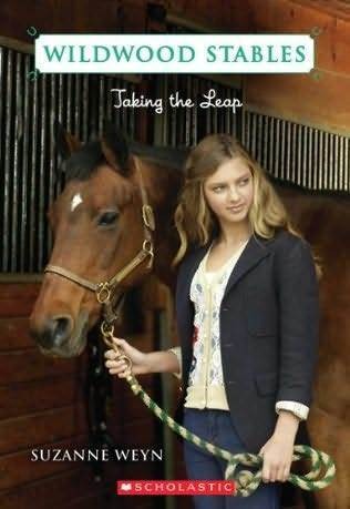 Taking the Leap (Wildwood Stables, #6) Suzanne Weyn