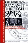 Presidents from Reagan Through Clinton, 1981-2001: Debating the Issues in Pro and Con Primary Documents  by  Lane Crothers