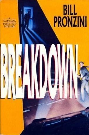 Breakdown (Nameless Detective, #18) Bill Pronzini
