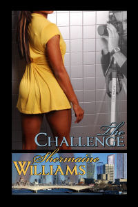 The Challenge  by  Shermaine Williams