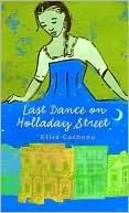 Last Dance on Holladay Street Elisa Carbone