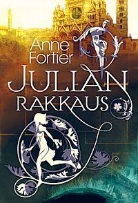 Julian rakkaus Anne Fortier