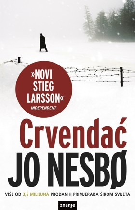 Crvendać (Harry Hole, #3)  by  Jo Nesbø