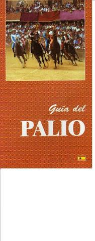 Guía del Palio  by  Luca Betti, Patrizia Ciocchi