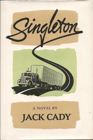 Singleton: A Novel  by  Jack Cady