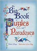 Big Book of Puzzles & Paradoxes  by  Fabrice Mazza