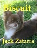 Biscuit  by  Jack Zatarra